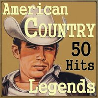 American Country Legends, 50 Hits — сборник