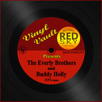 Vinyl Vault Presents The Everly Brothers and Buddy Holly — Everly Brothers, Buddy Holly