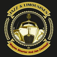 Jazz & Limousines by Wayne Shorter and Joe Zawinul — Wayne Shorter, Joe Zawinul