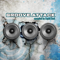 Liquid Soul - Groove Attack — сборник