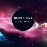 Bright Lights EP — This Providence