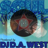 The Soul Instrumentals — Dj Da West
