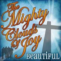 Beautiful — Mighty Clouds Of Joy