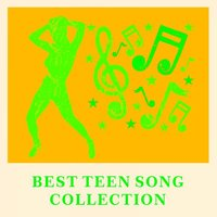Best Teen Song Collection — сборник