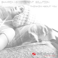 Thinkin' About You — Different Solution, Shaaria, Different Solution, Shaaria