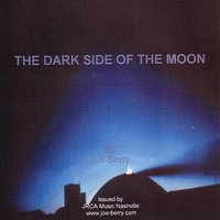 The Dark Side Of The Moon — Joe Berry
