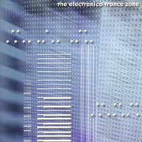 The Electronica Trance Zone — сборник