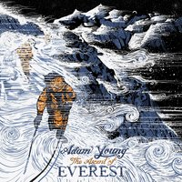 The Ascent of Everest — Adam Young