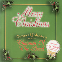 Merry Christmas — General Johnson & Chairmen Of The Board