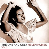 The One and Only, Vol. 2 — Helen Humes