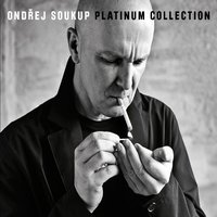 Platinum Collection — Ondrej Soukup