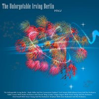 The Unforgettable Irving Berlin, Vol. 2 — сборник
