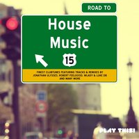 Road to House Music, Vol. 15 — сборник