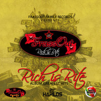 "FrassOut Family Presents: Rich Is Rite ""Greatest Hits"" — Gaza Maxwell"
