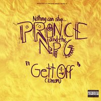 Gett Off — Prince, Prince & The New Power Generation