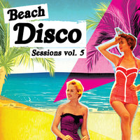 Beach Disco Sessions, Vol. 5 — Situation