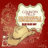 Blue Blue Day — Country Hills Orchestra