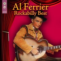 Rockabilly Best — Al Ferrier
