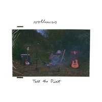 Tell The Dirt — Vollmar