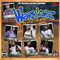 Warriorz (The Golden State Anthem) — San Quinn, Telly Mac, Cutthroat, Keyes, Mistah FAB, Cheats