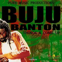 Things A Come Up — Buju Banton