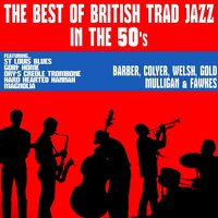 The Best of British Trad Jazz in the 50's — Ken Colyer's Jazzmen