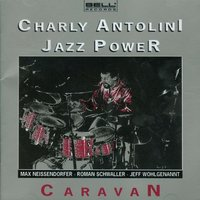 Caravan — Charly Antolini, Jazz Power