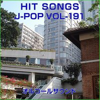 Orgel J-Pop Hit Vol-191 — Orgel Sound J-Pop