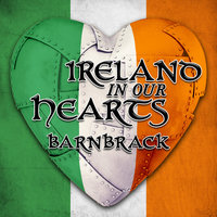 Ireland in Our Hearts - Best of Barnbrack — Barnbrack