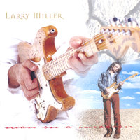 Man On A Mission — Larry Miller