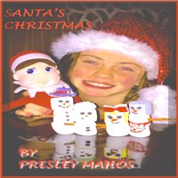 Santa's Christmas - Single — Presley Mahos