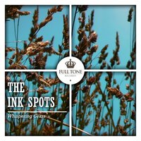 Whispering Grass — The Ink Spots