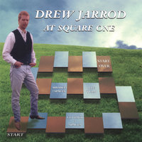 At Square One — Drew Jarrod