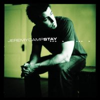 Stay — Jeremy Camp