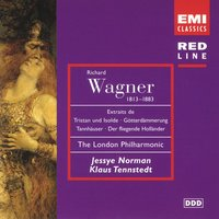 Wagner: Opera Scenes and Arias — Рихард Вагнер, Jessye Norman/Ambrosian Opera Chorus/London Philharmonic Orchestra/Klaus Tennstedt
