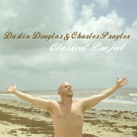Classical Project — Dustin Douglas & Charles Praytor