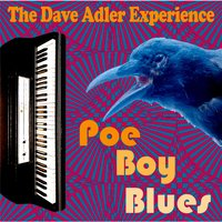 Poe Boy Blues — The Dave Adler Experience