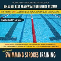 Swimming Strokes Training — Binaural Beat Brainwave Subliminal Systems