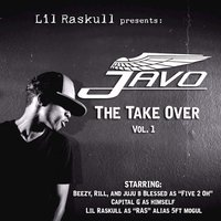 Javo The Take Over, Vol. 1 (Lil Raskull Presents) — Lil' Raskull