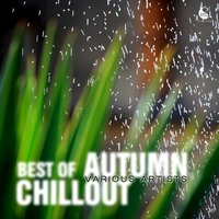 Best of Autumn Vocal Chillout — сборник