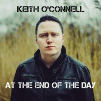 At the End of the Day — Keith O'Connell