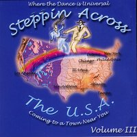 Steppin Across The USA - Volume 3 — Various Artists - Steppin Across The USA