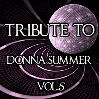 Tribute to Donna Summer, Vol. 5 — Disco Fever