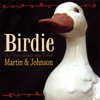 Birdie — Martin & Johnson