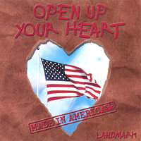 Open Up Your Heart — Landmark