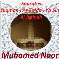 Sourates Luqman, As Sajda, Ya Sin, Al Jatiyah — Muhamed Noor