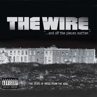 ...and all the pieces matter, Five Years of Music from The Wire — The Wire