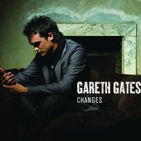 Changes — Gareth Gates