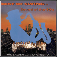 Best Of Swing — Wil Salden and his Orchestra
