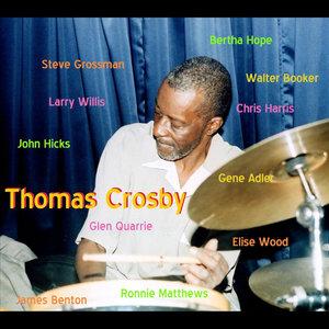 Thomas Crosby-Drums - Taurus People (feat. Steve Grossman-Saxophone, John Hicks-Piano, Gene Adler-Piano & James Benton-Bass)